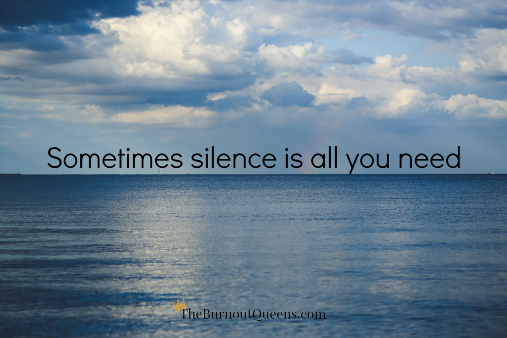 Beautiful Silence Need